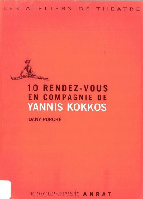 10 rendez-vous en compagnie de Yannis Kokkos