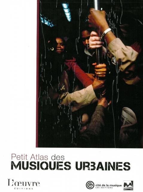 Petit Atlas des musiques urbaines