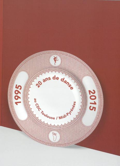 1995-2015 : vingt ans de danse au CDC Toulouse/Midi-Pyrénées