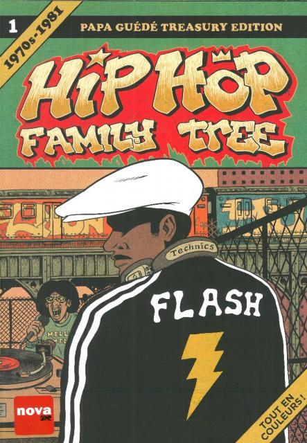 Hip hop family tree, (volume 1 : 1970-1981)
