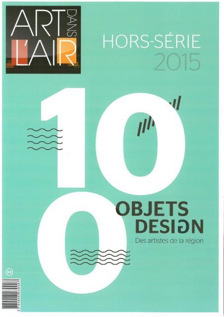 100 objets design, des artistes de la région