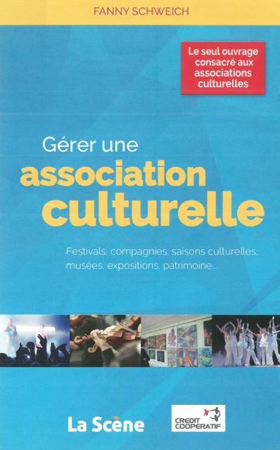 Gérer une association culturelle
