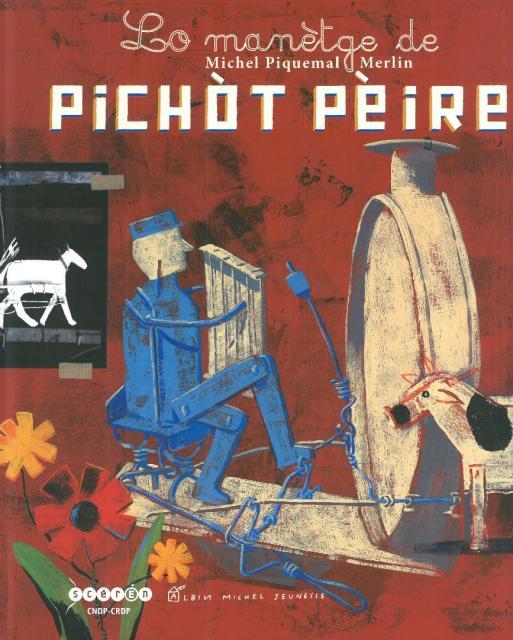 Lo manètge de Pichòt Pèire