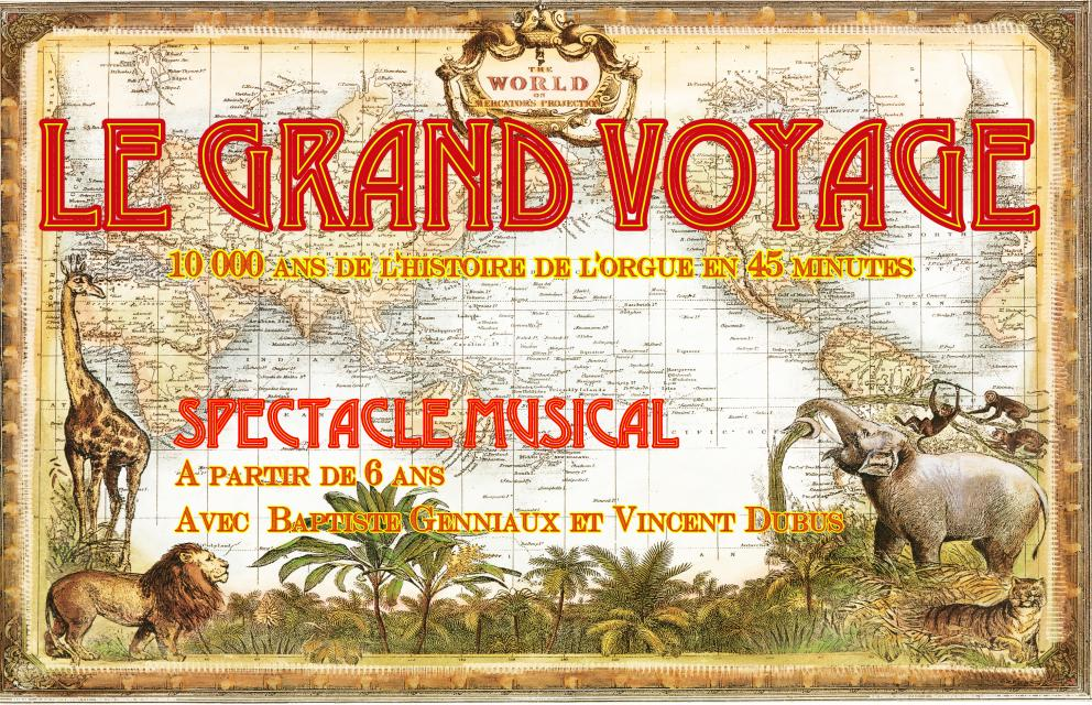 Le Grand Voyage, spectacle musical