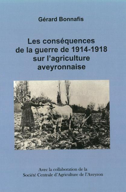 Les conséquences de la guerre de 1914-1918 sur l'agriculture aveyronnaise