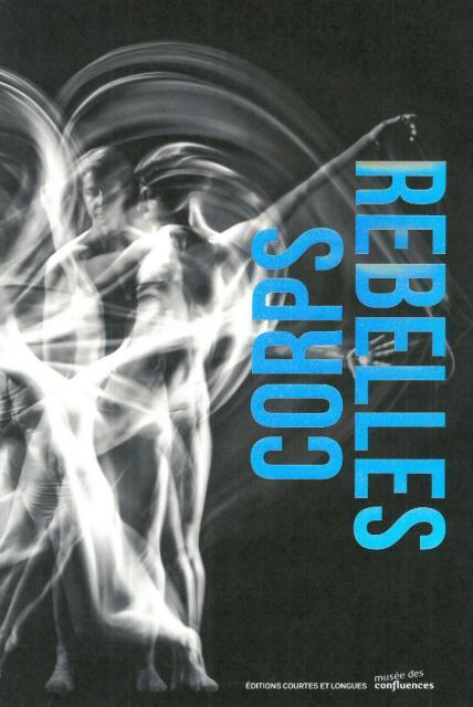 Corps rebelles
