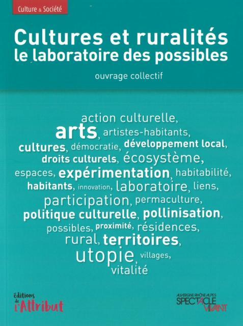 Cultures et ruralités, le laboratoire des possibles