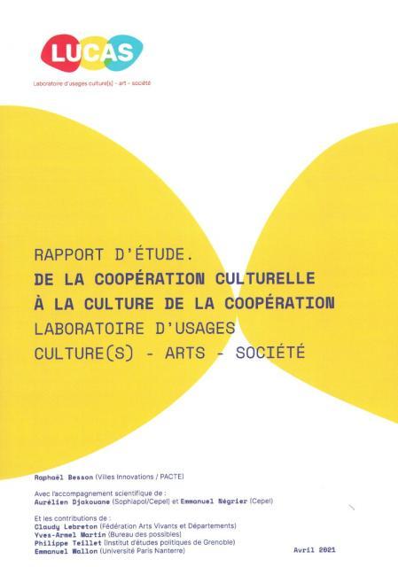 De la coopération culturelle à la culture de la coopération